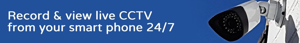 Record & View Live CCTV from your Smart Phone 24/7